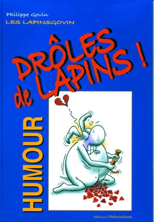 Couverture de Les lapinsgovin - Drôles de Lapins !