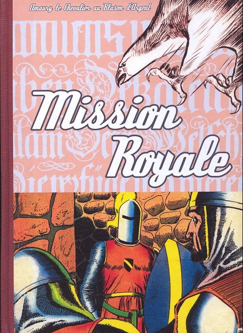 Couverture de Blason d'Argent -15- Mission royale