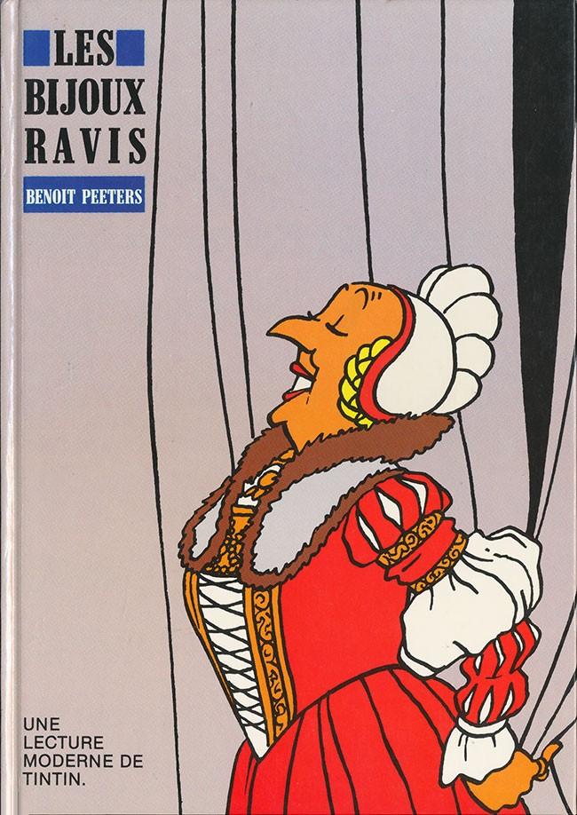 Couverture de (AUT) Hergé -5- Les bijoux ravis - une lecture moderne de Tintin