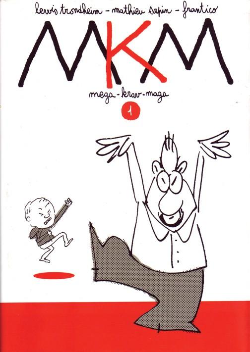 Couverture de MKM Mega-Krav-Maga -1- MKM 1