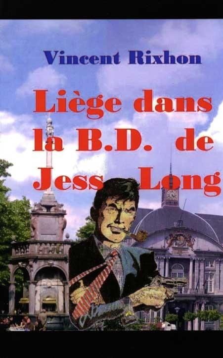 Couverture de Jess Long -HS- Liège dans la B.D. de Jess Long