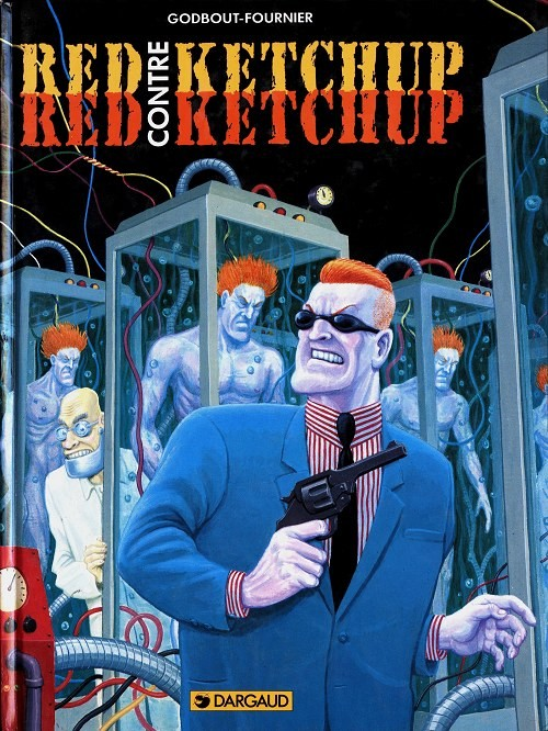 Couverture de Red Ketchup (Dargaud) -2- Red Ketchup contre Red Ketchup