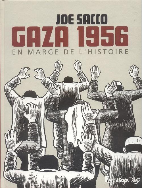Couverture de Gaza 1956 -1- En marge de l'histoire