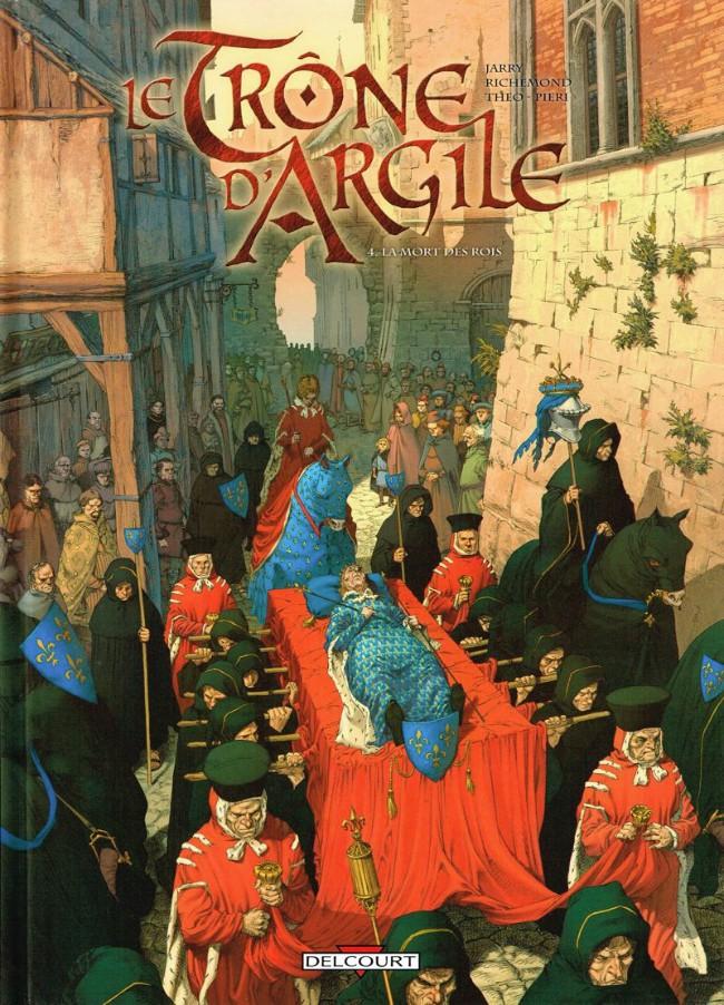 Couverture de Le trône d'Argile -4- La mort des rois
