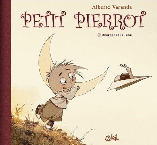 Couverture de Petit Pierrot -1- Décrocher la lune