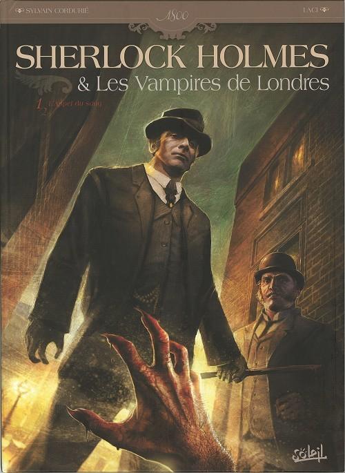 Couverture de Sherlock Holmes & Les Vampires de Londres -1- L'appel du sang