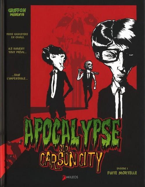 Couverture de Apocalypse sur Carson City -1- Fuite mortelle