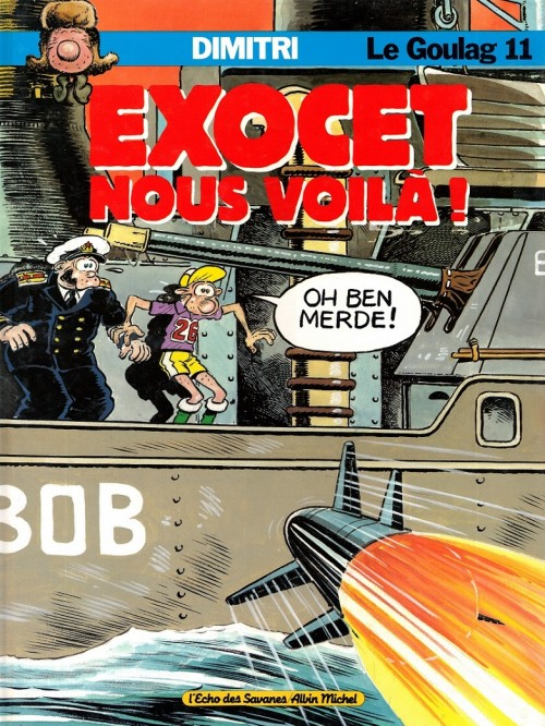 Couverture de Le goulag -11- Exocet nous voilà!