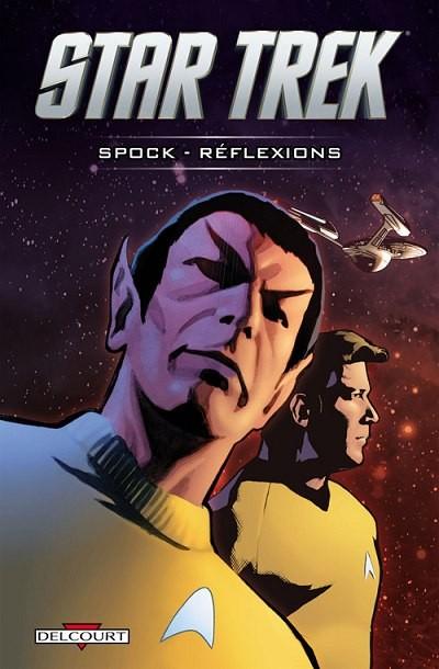 Couverture de Star Trek (Delcourt) -2- Spock - Réflexions