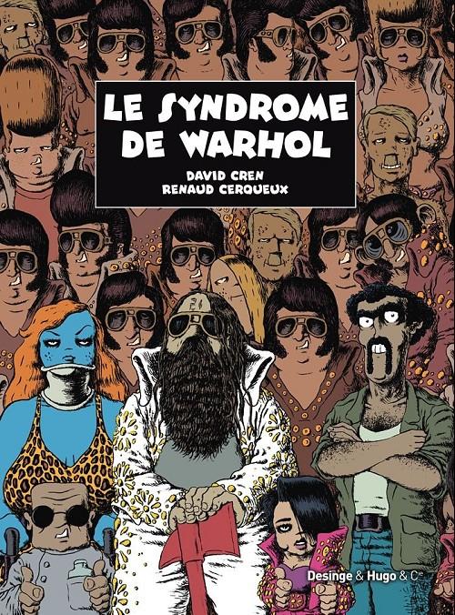 Couverture de Le syndrome de Warhol - Le Syndrome de Warhol