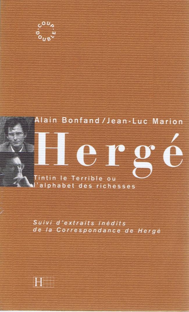 Couverture de (AUT) Hergé -57- Hergé - Tintin le terrible ou l'alphabet des richesses