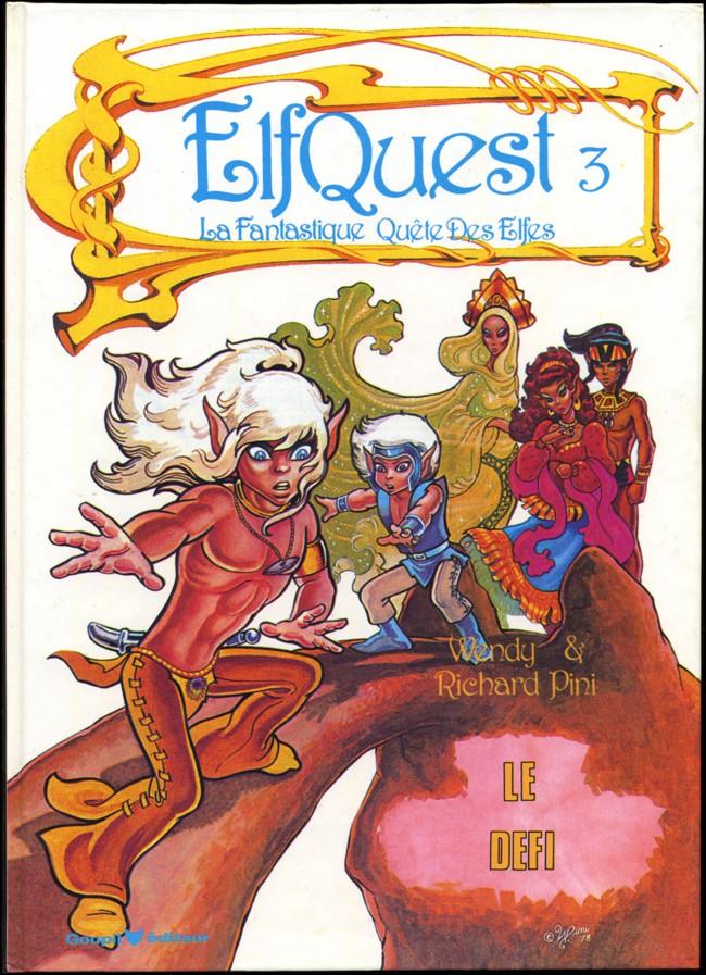 Couverture de ElfQuest - La Fantastique quête des elfes -3- Le défi