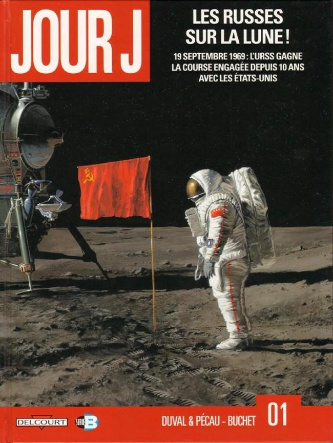 Couverture de Jour J -1- Les Russes sur la Lune !