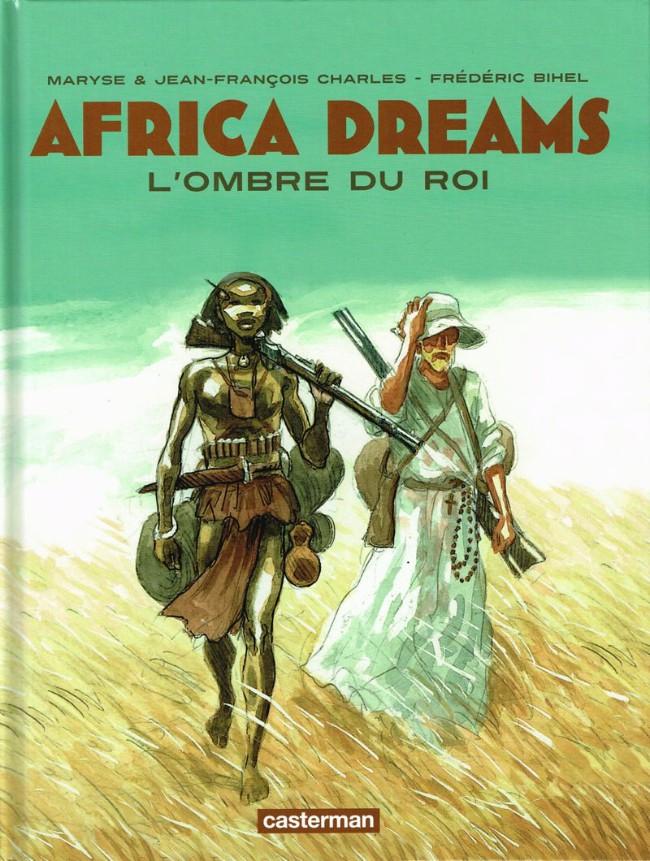 Couverture de Africa Dreams -1- L'ombre du Roi