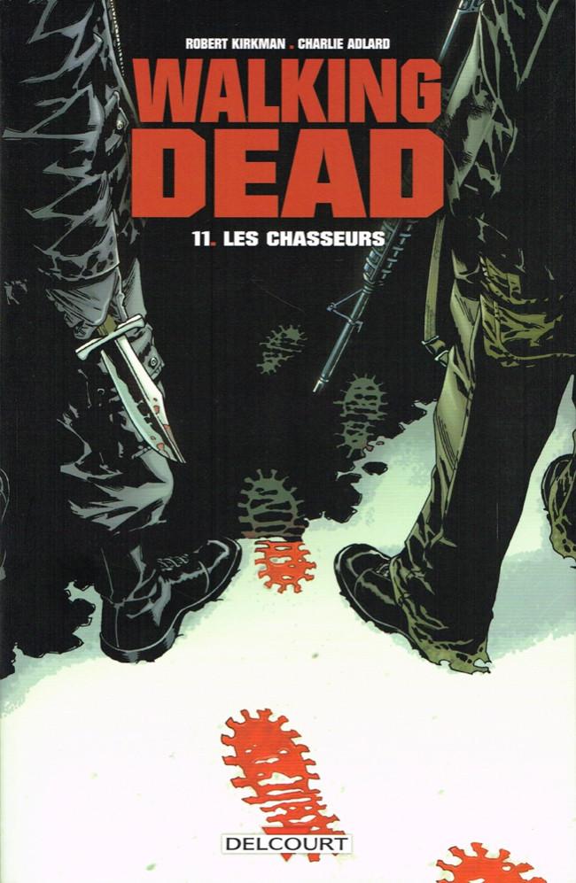 Couverture de Walking Dead -11- Les Chasseurs