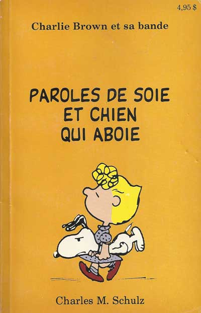Couverture de Charlie Brown et sa bande -1- Paroles de Soie et chien qui aboie