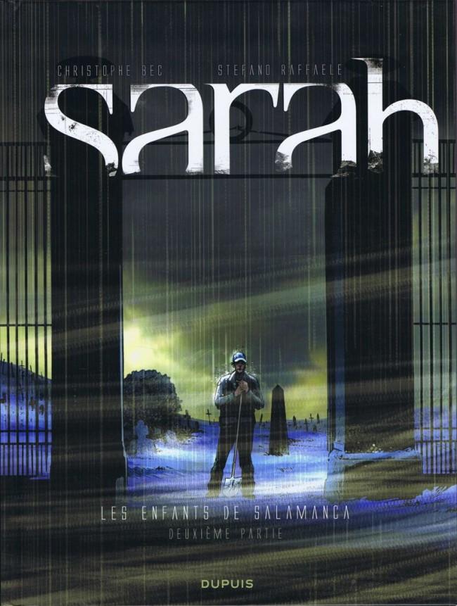 Couverture de Sarah -2- Les enfants de Salamanca - Deuxième partie