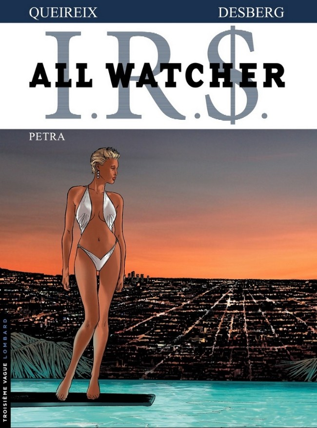 I.R.$. - All Watcher - 6 tomes