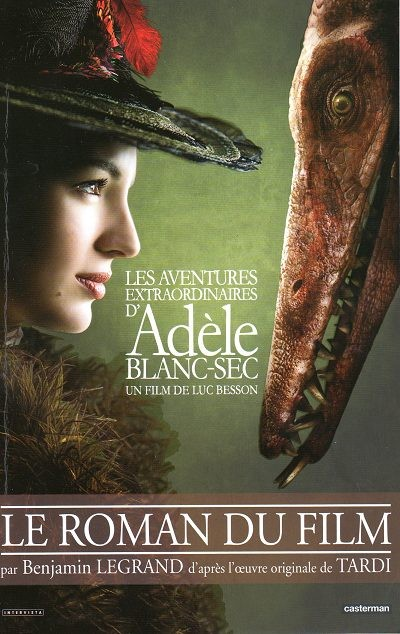 Couverture de Adèle Blanc-Sec (Les Aventures Extraordinaires d') -HS- Le roman du film
