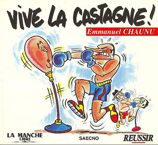 Couverture de (AUT) Chaunu - Vive la castagne !