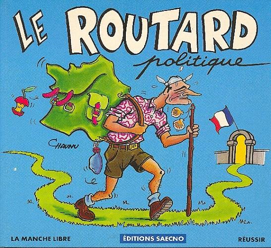 Couverture de (AUT) Chaunu - Le routard politique