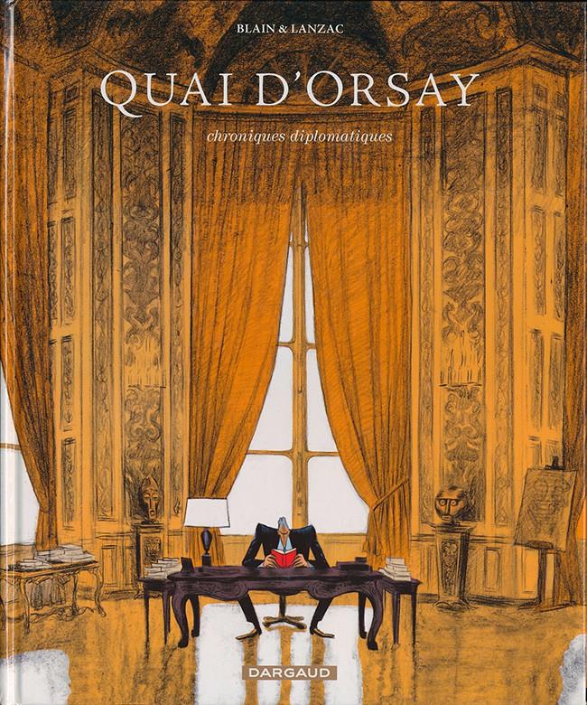 Couverture de Quai d'Orsay -1- Chroniques diplomatiques Tome 1