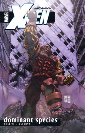 Couverture de Uncanny X-Men (The) (Marvel comics - 1963) -INT- Dominant species