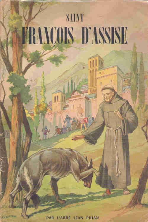 Couverture de Belles histoires et belles vies -11- Saint François d'Assise