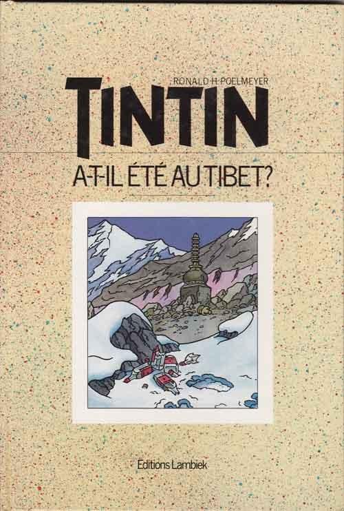 Couverture de (AUT) Hergé -162- Tintin a-t-il été au Tibet ?