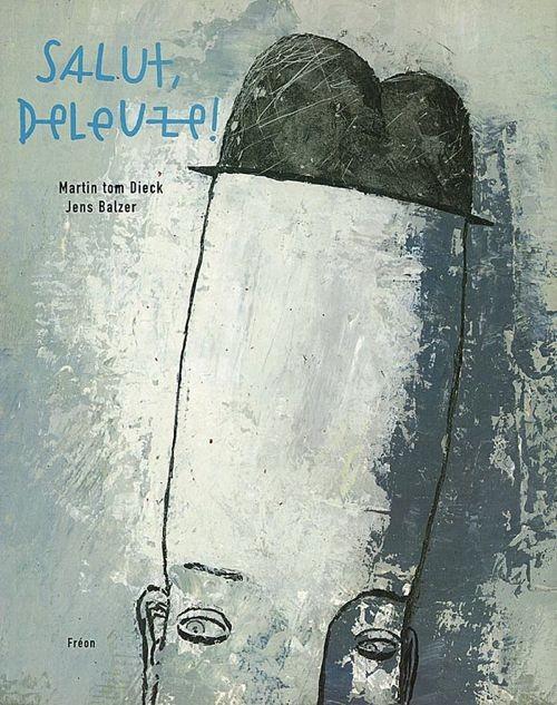 Salut Deleuze ! (Tome 1) sur Bookys
