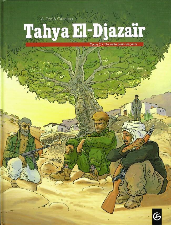 Couverture de Tahya El-Djazaïr -2- Du sable plein les yeux