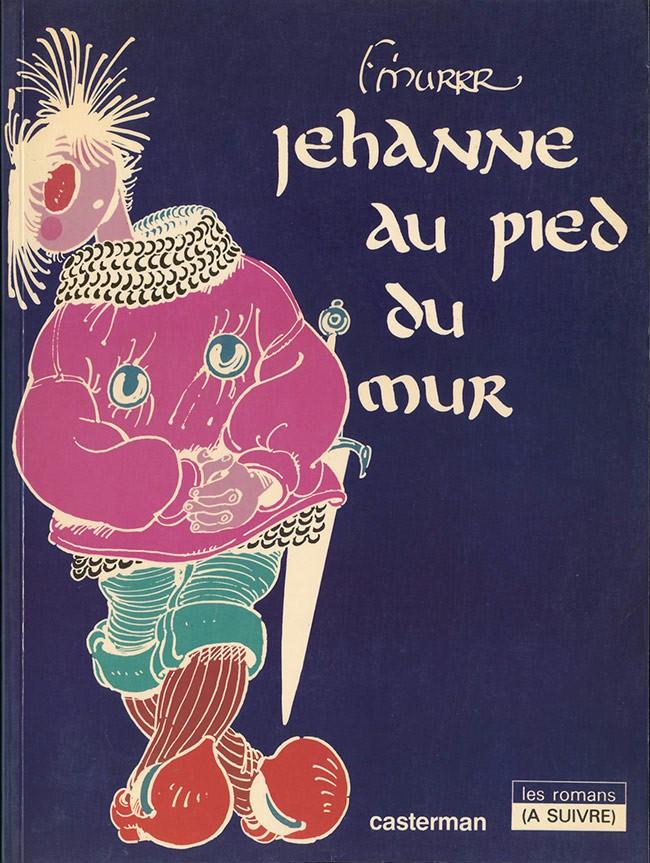 Couverture de Jehanne d'Arc -1- Jehanne au pied du mur