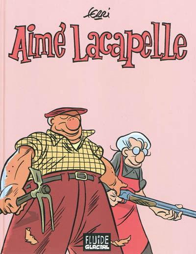 Couverture de Aimé Lacapelle - Tome INT