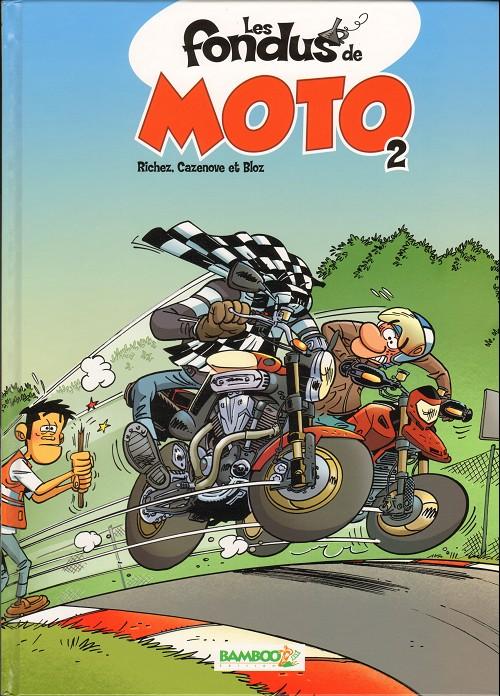 Couverture de Les fondus de moto -2- Les fondus de moto 2