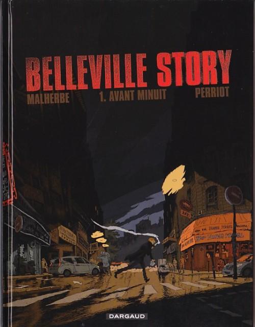 Couverture de Belleville Story -1- Avant Minuit