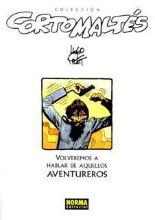 Couverture de Corto Maltés (en espagnol) -5c- Volveremos a hablar de aquellos aventureros