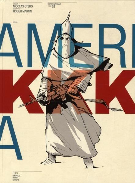 Couverture de Amerikkka -INT2- Edition Intégrale - Tome 02