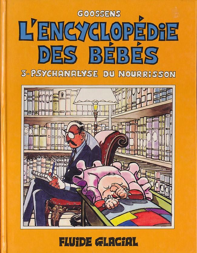 Couverture de L'encyclopédie des bébés -3- Psychanalyse du nourrisson