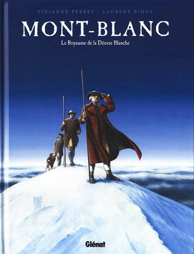 Mont-Blanc - Le Royaume de la Déesse Blanche