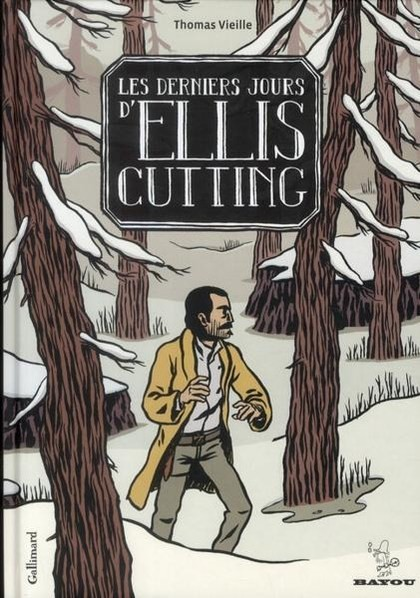 Couverture de Les derniers jours d'Ellis Cutting
