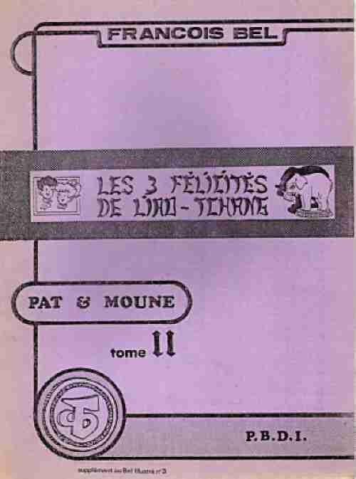Couverture de Pat et Moune -4- Les 3 Félicités de Liao-Tchang