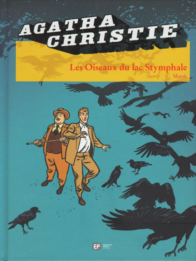 Couverture de Agatha Christie (Emmanuel Proust Éditions) -20- Les Oiseaux du lac Stymphale