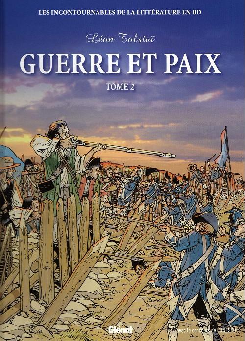 Couverture de Les incontournables de la littérature en BD -18- Guerre et Paix - Tome 2
