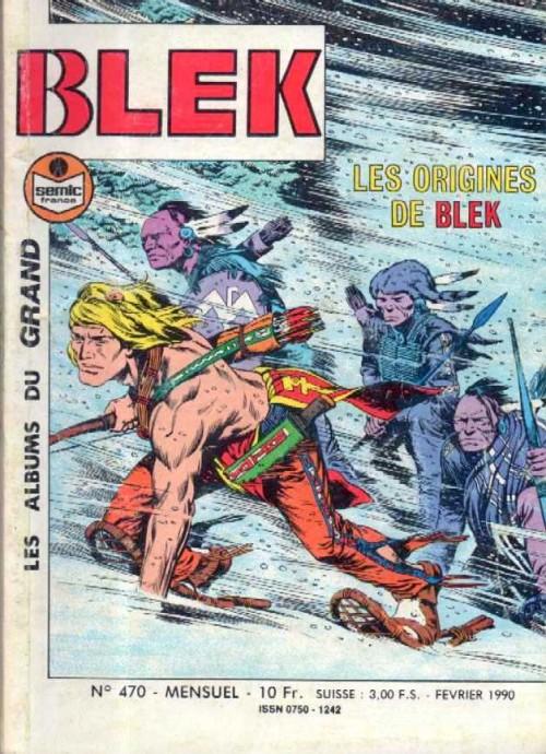Couverture de Blek (Les albums du Grand) -470- Les origines de Blek
