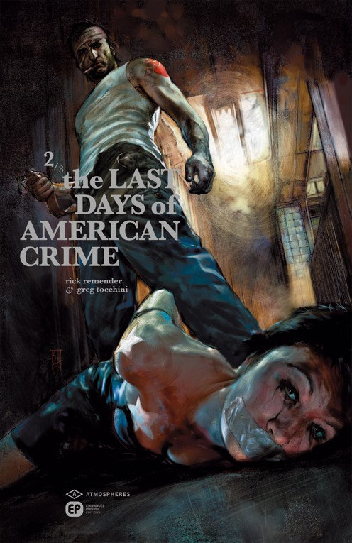Couverture de Last Days of American Crime (The) -2- Tome 2/3