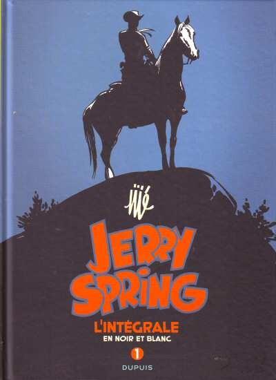 Jerry Spring (L'intégrale en noir et blanc) - Tome 1