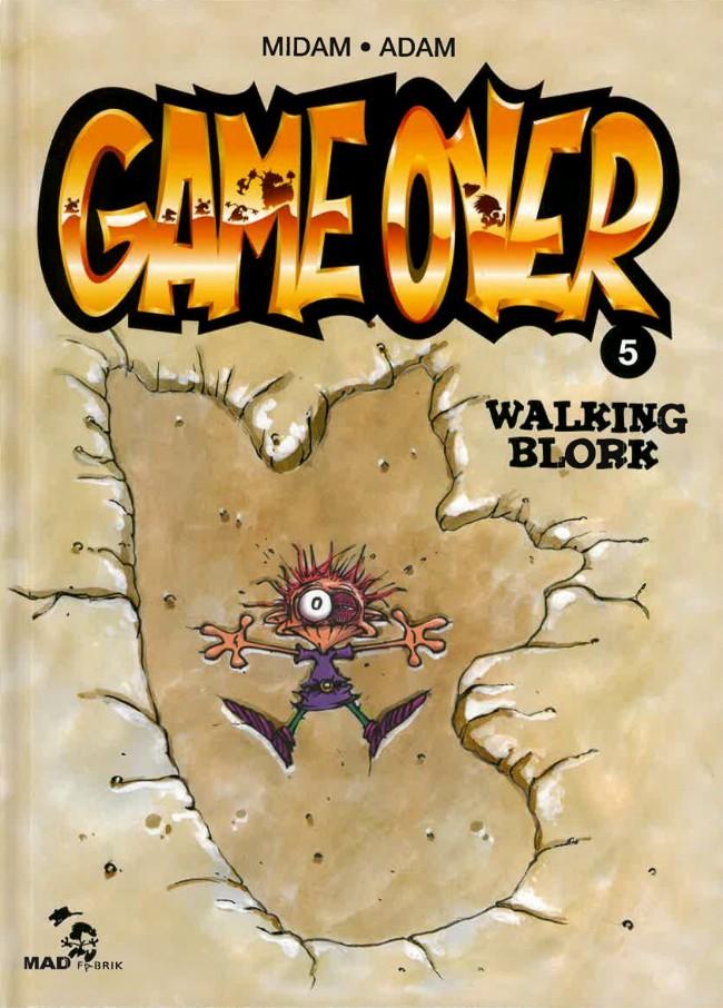 Couverture de Game Over -5- Walking Blork