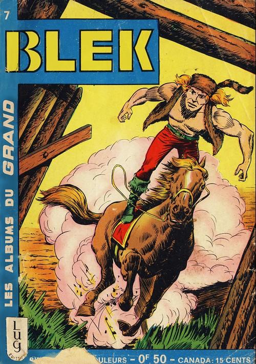 Couverture de Blek (Les albums du Grand) -7- Numéro 7