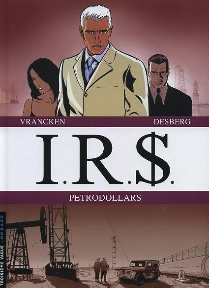 Couverture de I.R.$. puis I.R.$ -INT4- Petrodollars