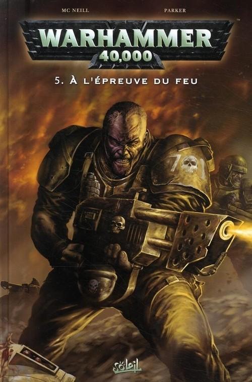 Couverture de Warhammer 40,000 (1re série - 2008) -5- À l'épreuve du feu